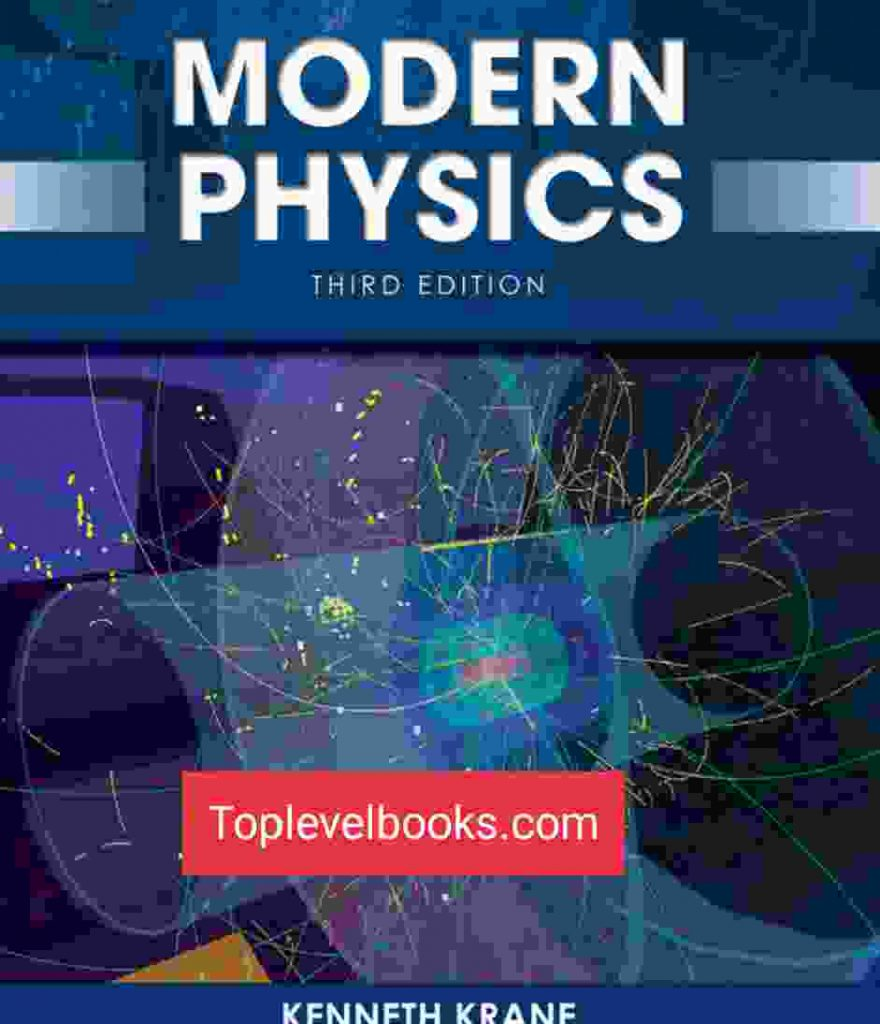Modern Physics, 3rd Edition by Kenneth krane