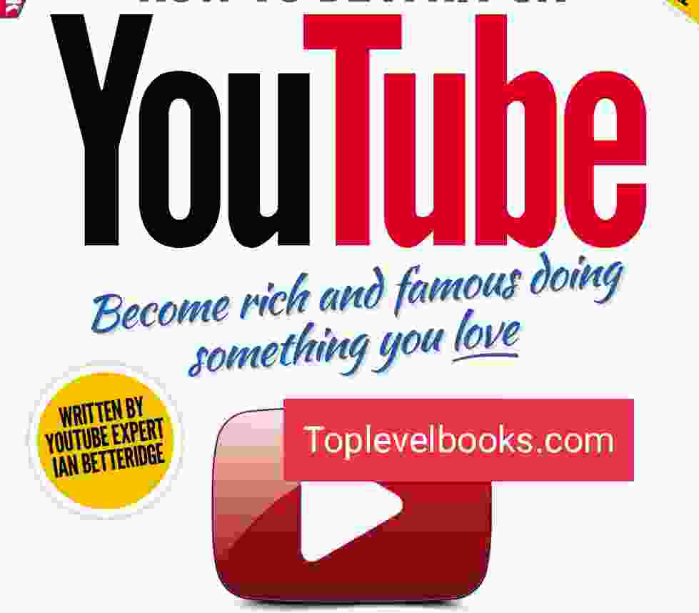 How to Be a Hit on YouTube Complete PDF