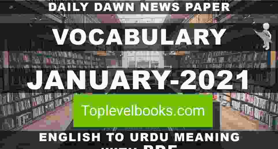 Daily Dawn Vocabulary January 2021 English to Urdu complete