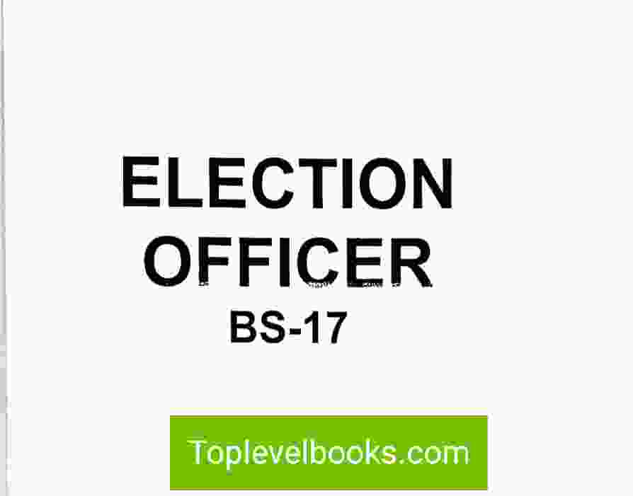 election officer BS-17 Complete Notes