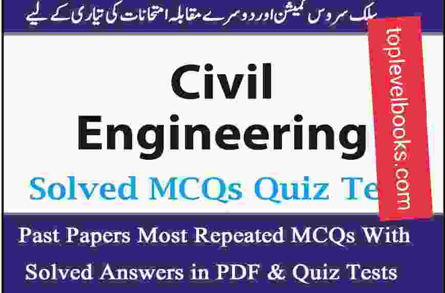 Civil Mechanical & Electrical engineering Solved MCQS PDF