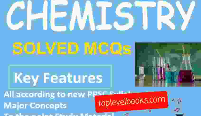 Chemistry Solved MCQs Up to Date